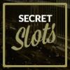 Secret Slots (EXCLUSIVE)